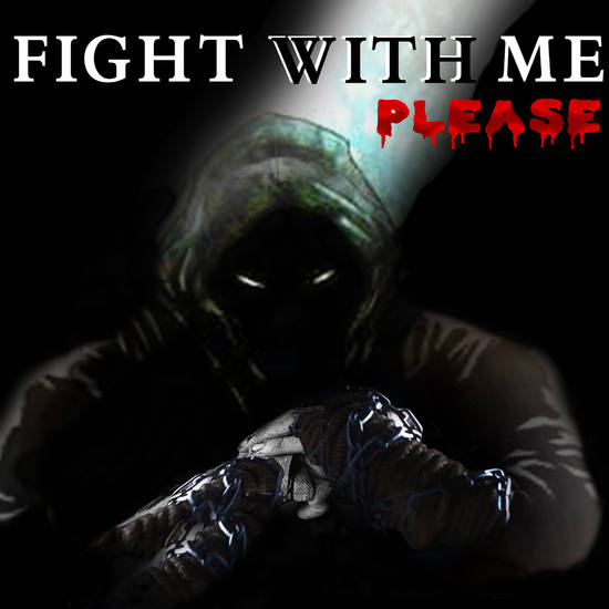 FIGHT WHIT ME PLEASE 5 LOW
