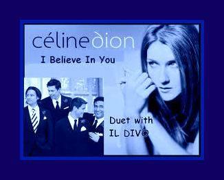 Il divo ft celine dion i believe in you su lenote dellamiavita - Il divo gruppo ...