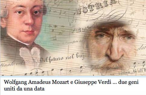 Mozart e Verdi, accomunati da una data