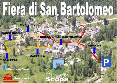FIERA DI SAN BARTOLOMEO 24 agosto Scopa- Valsesia ore 9,00-18,00